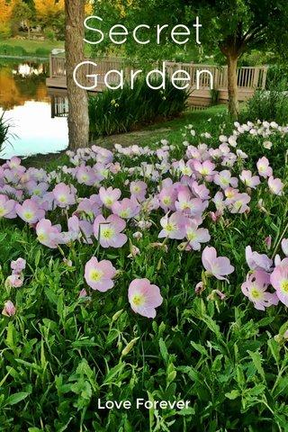 Secret Garden Love Forever