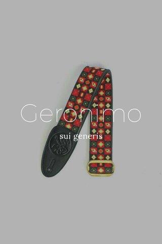 Geronimo sui generis
