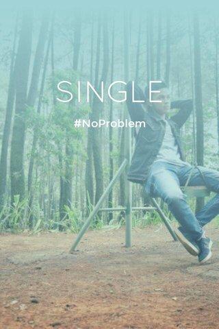 SINGLE #NoProblem