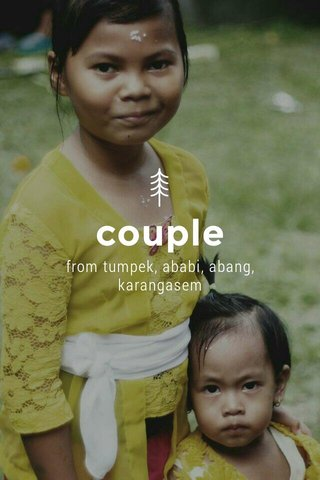 couple from tumpek, ababi, abang, karangasem