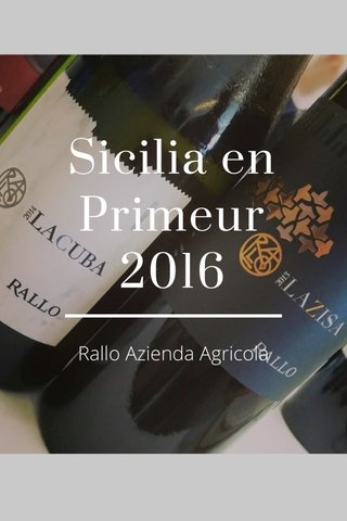 Sicilia en Primeur 2016 Rallo Azienda Agricola