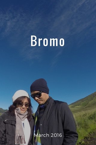 Bromo March 2016