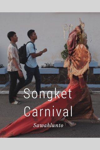 Songket Carnival Sawahlunto