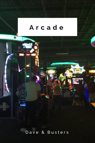 Arcade Dave & Busters