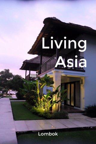 Living Asia Lombok