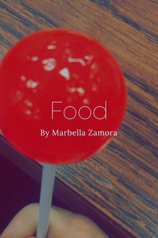Food By Marbella Zamora