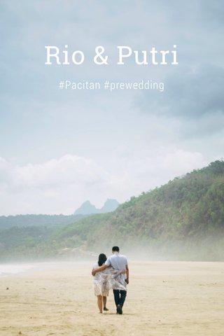 Rio & Putri #Pacitan #prewedding