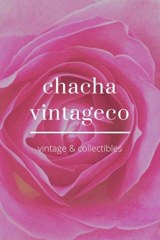 chacha vintageco vintage & collectibles