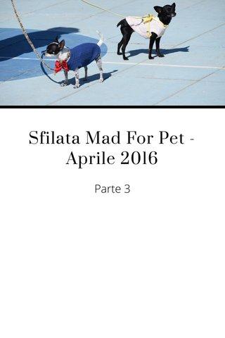 Sfilata Mad For Pet - Aprile 2016