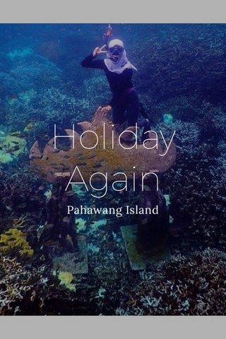 Holiday Again Pahawang Island