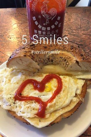 5 Smiles #stellersmile