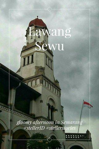 Lawang Sewu gloomy afternoon in Semarang #stellerID #stellerstories