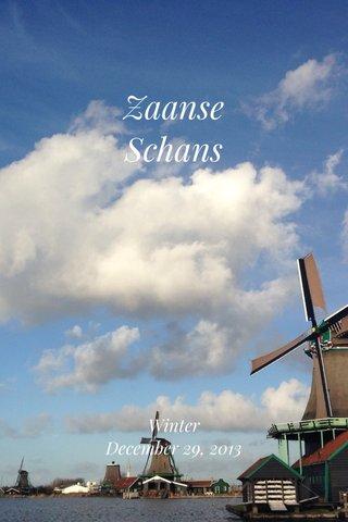 Zaanse Schans Winter December 29, 2013