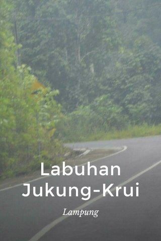 Labuhan Jukung-Krui Lampung