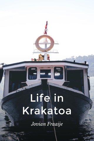 Life in Krakatoa Jovian Fraaije