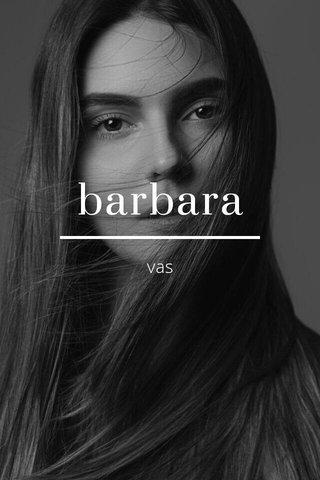 barbara vas