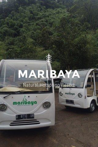 MARIBAYA Natural Hotspring Resort