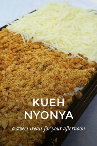 KUEH NYONYA a sweet treats for your afternoon