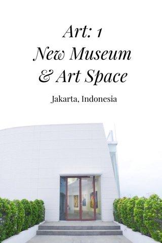Art: 1 New Museum & Art Space Jakarta, Indonesia