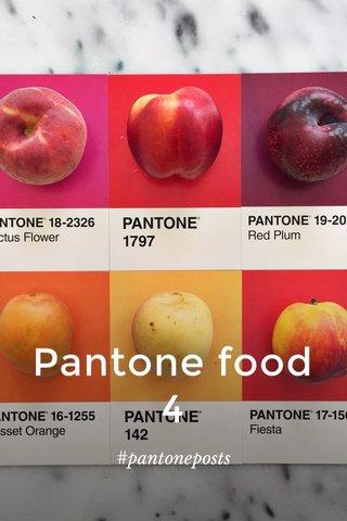 Pantone food 4 #pantoneposts