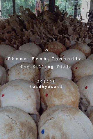 Phnom Penh,Cambodia The Killing Field 201408 #widhyawati