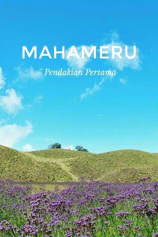 MAHAMERU '' Pendakian Pertama ''