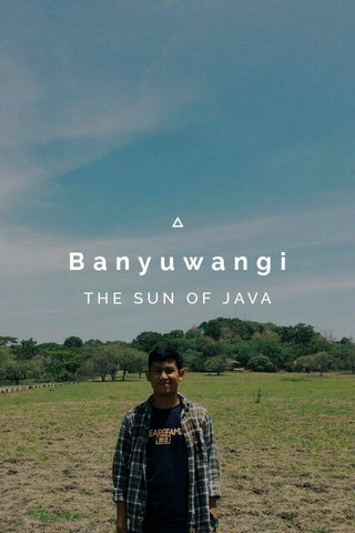 Banyuwangi THE SUN OF JAVA