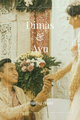 Dimas & Ayu Wedding Photo