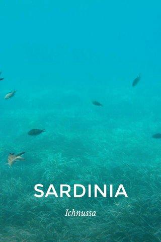 SARDINIA Ichnussa
