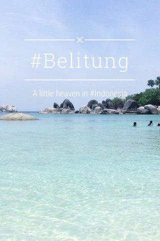 #Belitung A little heaven in #Indonesia