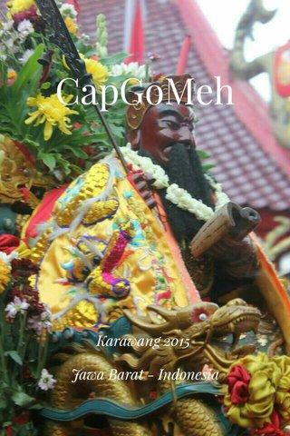 CapGoMeh Karawang 2015 Jawa Barat - Indonesia