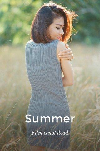 Summer Film is not dead