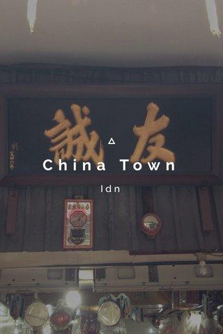 China Town Idn