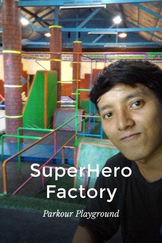 SuperHero Factory Parkour Playground