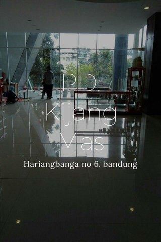 PD. Kijang Mas Hariangbanga no 6. bandung
