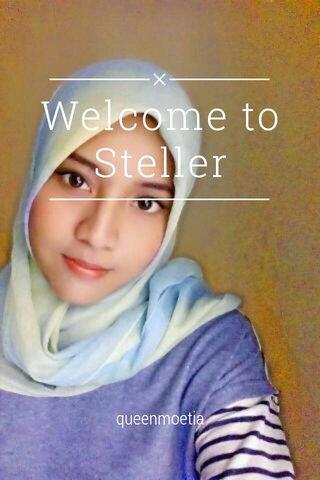 Welcome to Steller queenmoetia