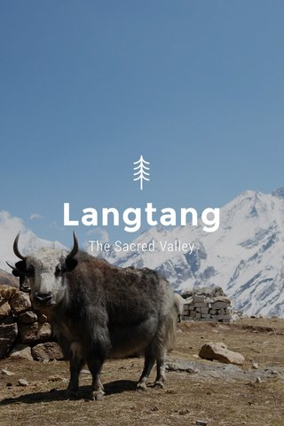 Langtang The Sacred Valley