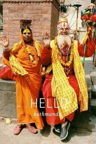 HELLO kathmandu