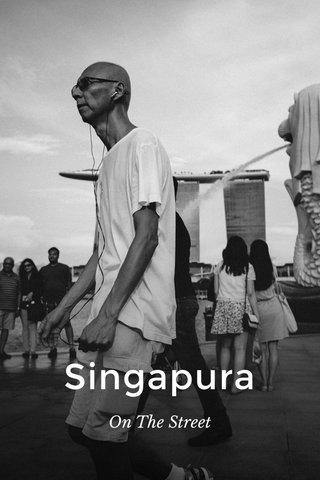 Singapura On The Street