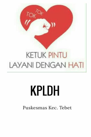 KPLDH Puskesmas Kec. Tebet