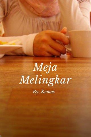 Meja Melingkar By: Kemas
