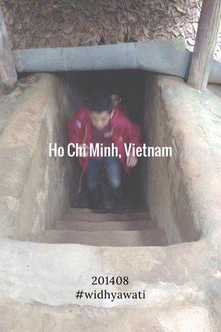 Ho Chi Minh, Vietnam 201408 #widhyawati