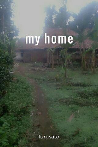 my home furusato