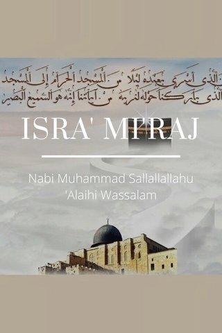 ISRA' MI'RAJ Nabi Muhammad Sallallallahu 'Alaihi Wassalam