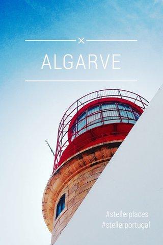 ALGARVE #stellerplaces #stellerportugal