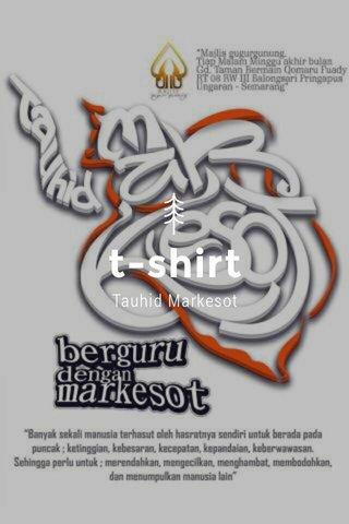t-shirt Tauhid Markesot