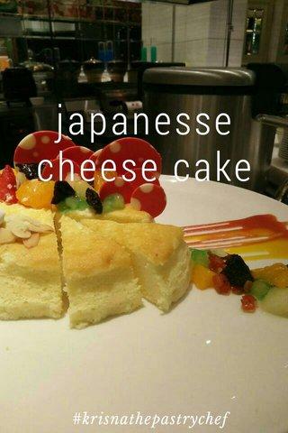 japanesse cheese cake #krisnathepastrychef
