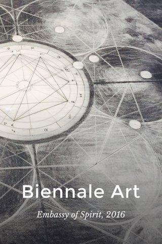 Biennale Art Embassy of Spirit, 2016