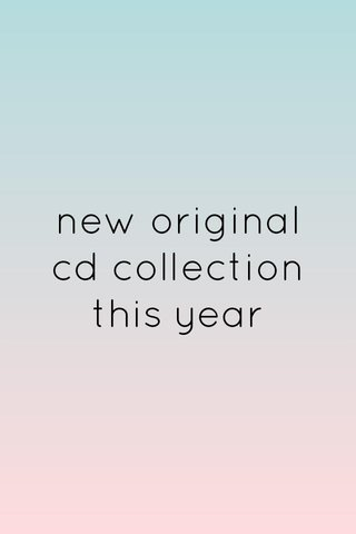 new original cd collection this year