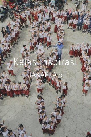 Kelas Inspirasi JAKARTA 5